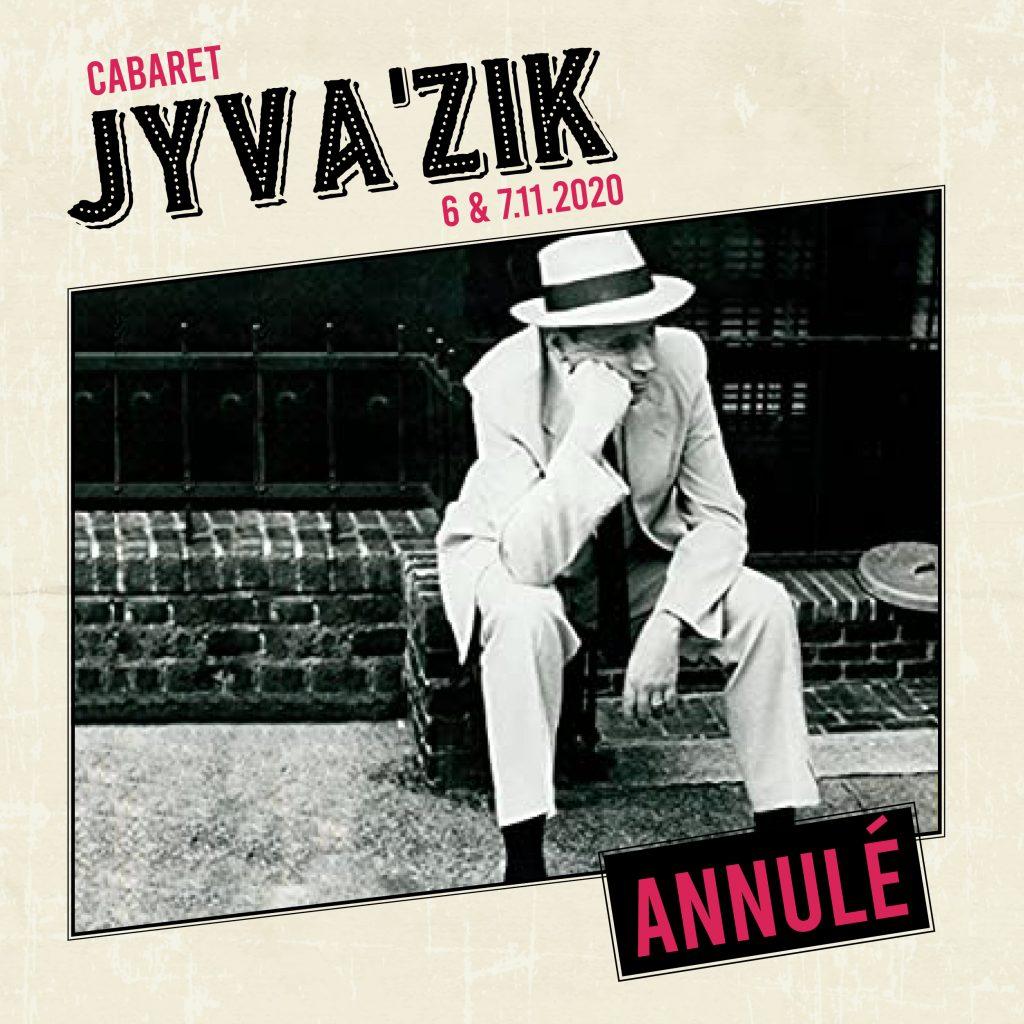 Cabaret Jyva'Zik annulé